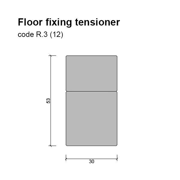 12mm Floor/base Fixing and Tensioner Dimensions
